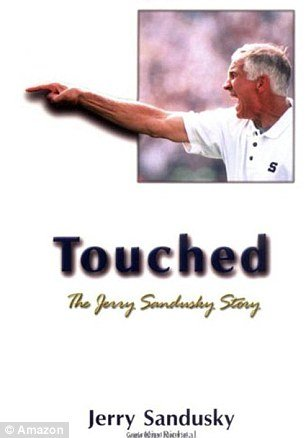 In his 2000 autobiography Touched The Jerry Sandusky Story the onetime heir apparent to Joe Paterno devotes many pages to his relationships with boys he met through the Second Mile photo