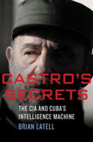Fidel Castro had advance knowledge that President John F. Kennedy was about to be killed in 1963, claims Brian Latell in his book