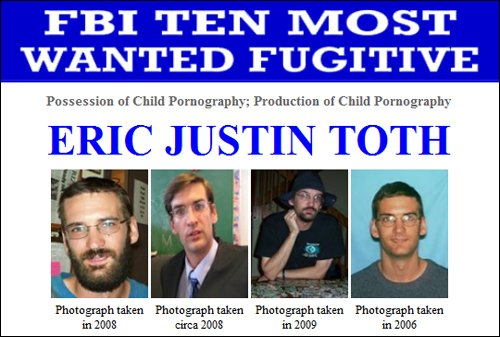 The FBI has replaced Osama Bin Laden with Eric Justin Toth, an accused child pornographer, on its Ten Most Wanted list of fugitives