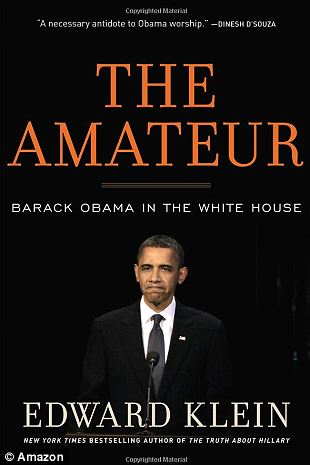 "According to Edward Klein's new biography of Barack Obama called The Amateur, Bill Clinton tore into the president and branded him ""incompetent"" and that he ""did not know how to be President"""