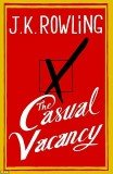 The Casual Vacancy, JK Rowling's first adult book, is due to be published on Thursday