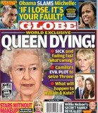 Globe magazine has published a shocking front cover claiming that Queen Elizabeth is dying and Camilla has an evil plot to seize the throne