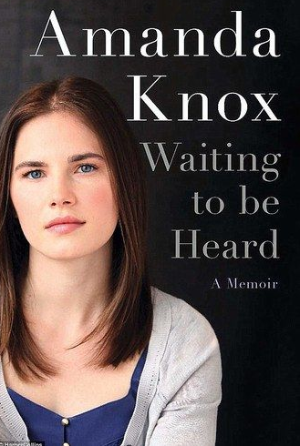Amanda Knox's memoir, Waiting to be Heard, is due out in April 2013