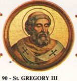 Gregory III was the last Pope to be born outside Europe until the election of Pope Francis I on 13 March 2013
