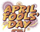 April Fools' Day is a holiday recognized in many countries all over the world on April 1 every year