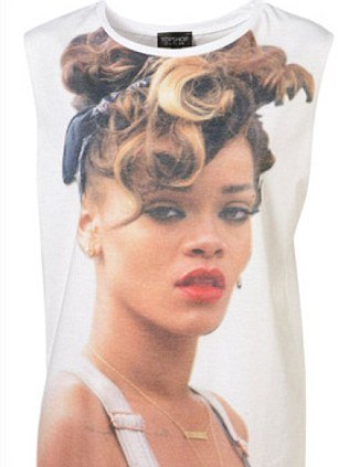 Last year Topshop released a T-shirt featuring a picture of Rihanna from her We Found Love music video, which sold out quickly afterwards