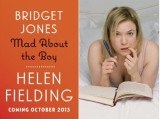 Bridget Jones Mad About The Boy, Helen Fielding's first novel in 14 years, is to be published later this year