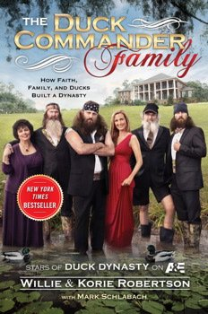 Duck Dynastys Willie Robertson wrote a hilarious behind the scenes book about hunting faith family and ducks photo