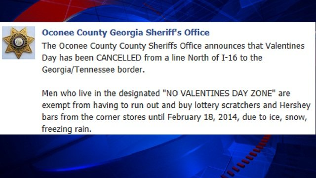 Oconee County Sheriff Scott Berry has designated northern Georgia a NO VALENTINE'S DAY ZONE