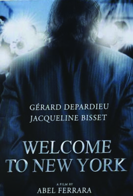 Welcome to New York movie starring Gerard Depardieu as a disgraced politician based on Dominique Strauss-Kahn will be shown for the first time at the Cannes Film Festival