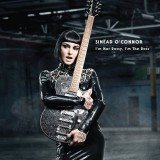 Sinead O'Connor announced the upcoming release of her next album, I'm Not Bossy, I'm The Boss