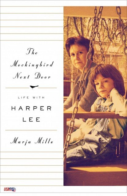 Harper Lee first distanced herself from The Mockingbird Next Door: Life with Harper Lee when Penguin announced its publication in 2011