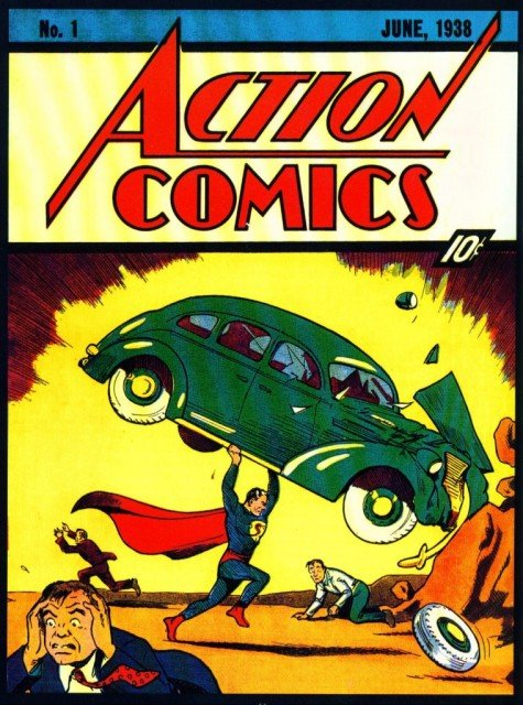 Superman made his debut in Action Comics No 1, which cost 10 cents in 1938