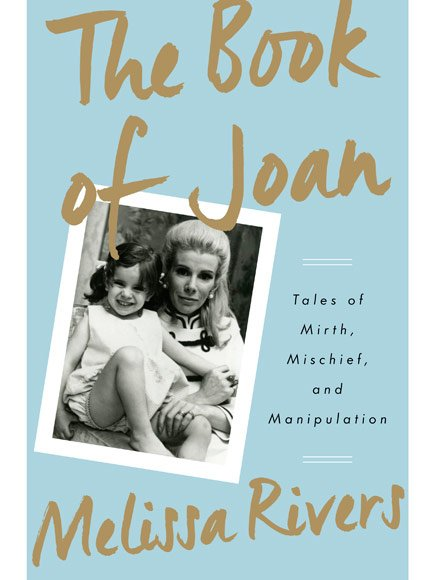 Melissa Rivers The Book of Joan