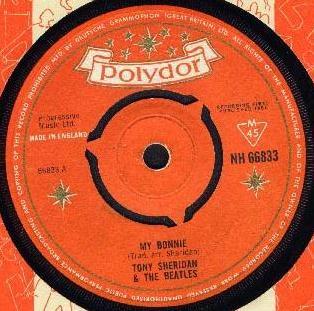 Beatles My Bonnie with Tony Sheridan