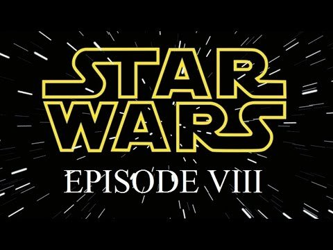 Star Wars Episode VIII release date